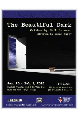 The Beautiful Dark Poster