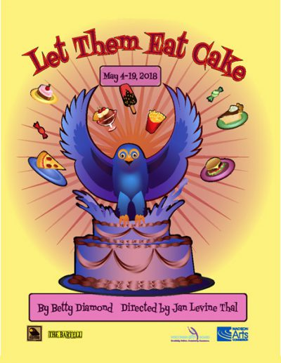 Let Them Eat Cake (poster), by Betty Diamond, Directed by Jan Levine Thal