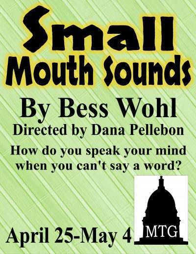 Small Mouth Sounds, by Bess Wohl
