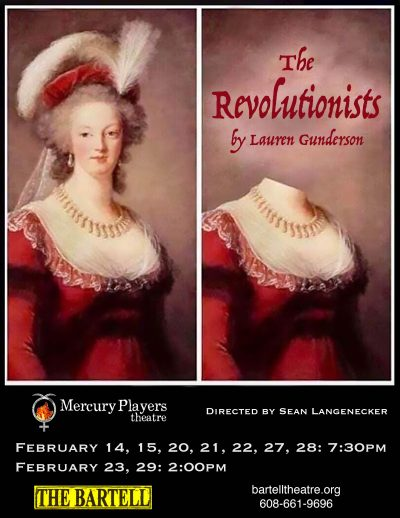 The Revolutionists, by Lauren Gunderson