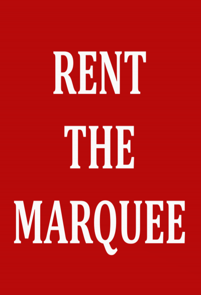 Rent the Marquee